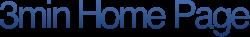スリーミニッツホームページ – 3minute Home Page